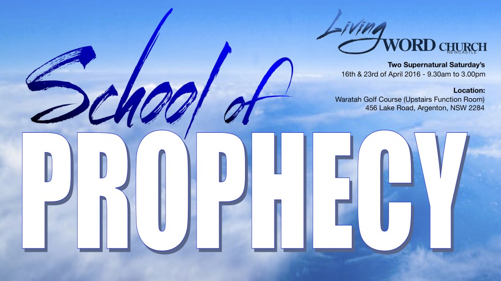 School of Prophecy April 2016