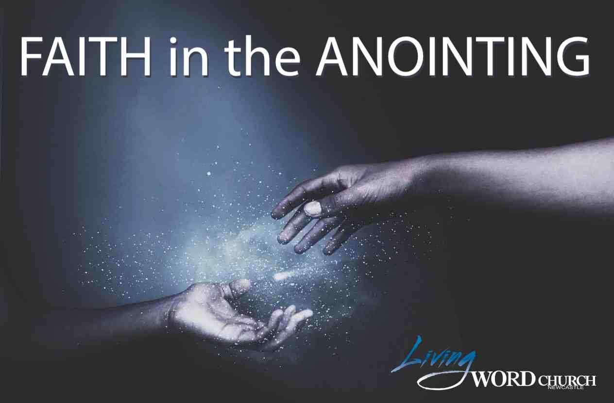 Faith in The Anointing