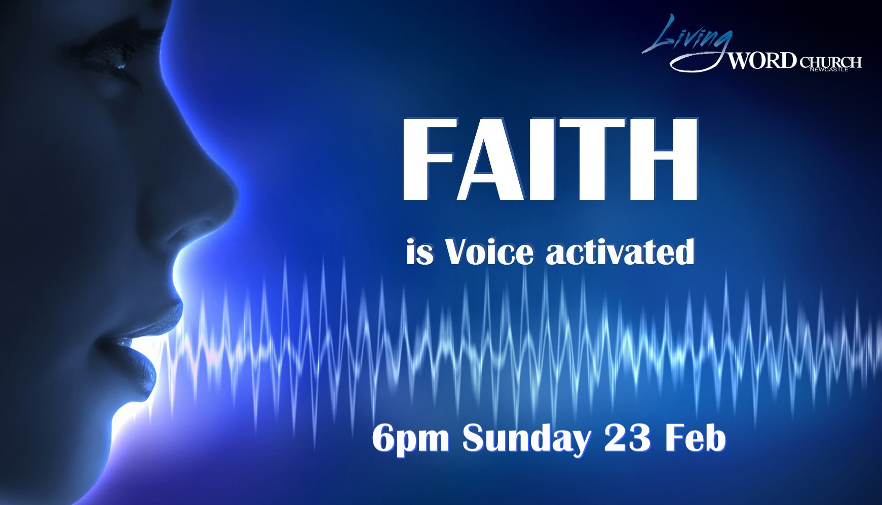 Faith Is Voice Activated (Part 1)